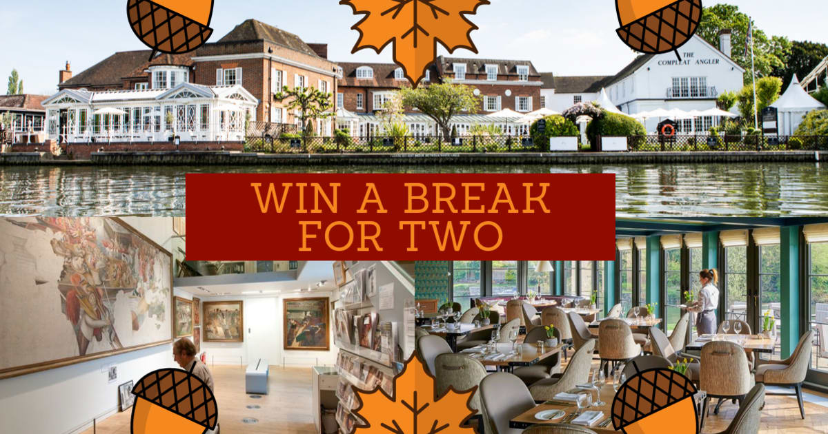 AUTUMN COMPETITION: WIN A RIVERSIDE BREAK IN THE ROYAL BOROUGH