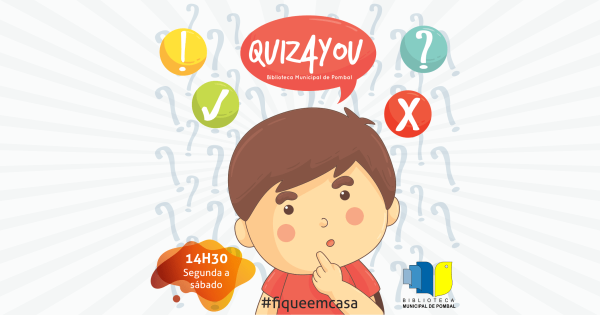 QUIZ: QUIZ4YOU - BIBLIOTECA MUNICIPAL DE POMBAL