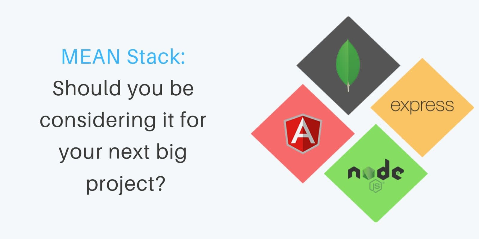 Why use MEAN stack for enterprise application development?