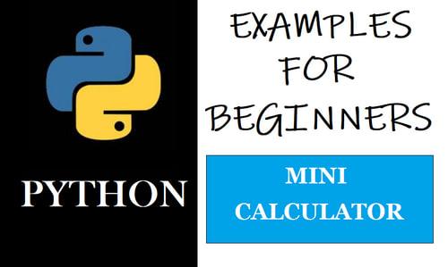 Python Example for Beginners  Mini Calculator