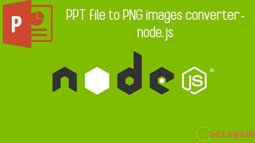PPT file to PNG images converter- node.js