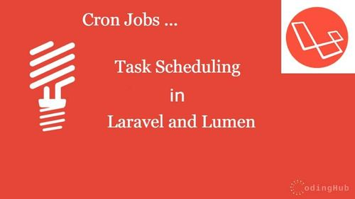 Laravel / Lumen Task Scheduling or Set Cron Job