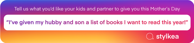 "Tell us what you'd like your kids and partner to give you this Mother's Day | ""I've given my hubby and son a list of books I want to read this year!"" @stylkea"
