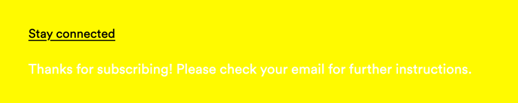 A form submission message in white font on a neon yellow background
