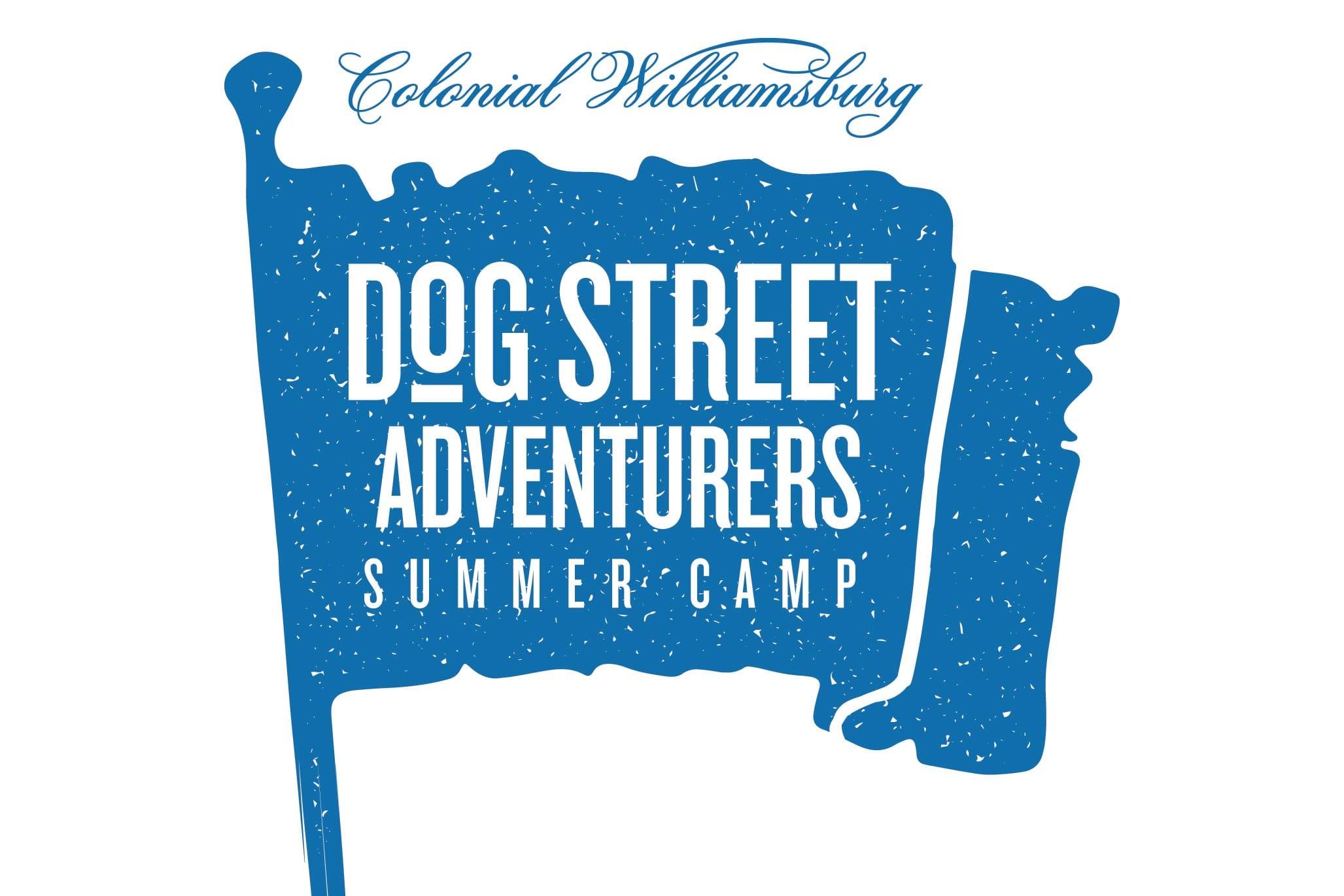 D.o.G. Street Adventurers Camp