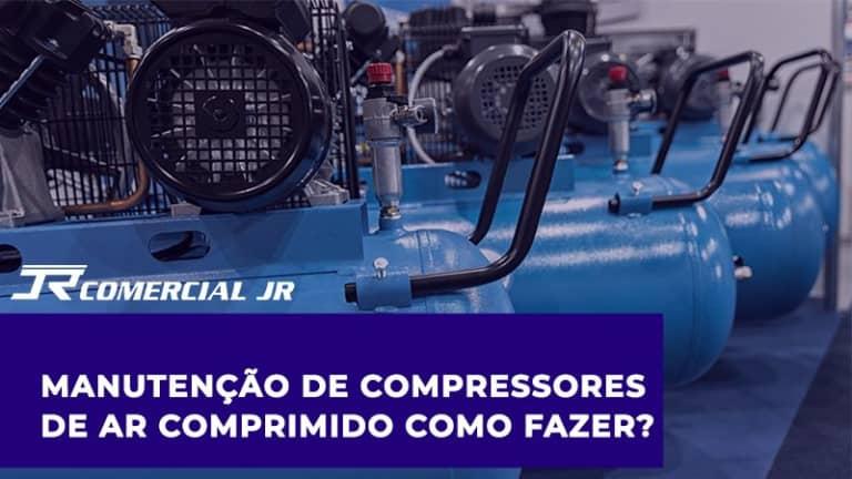 Manutenção de compressores de ar comprimido – Como fazer?
