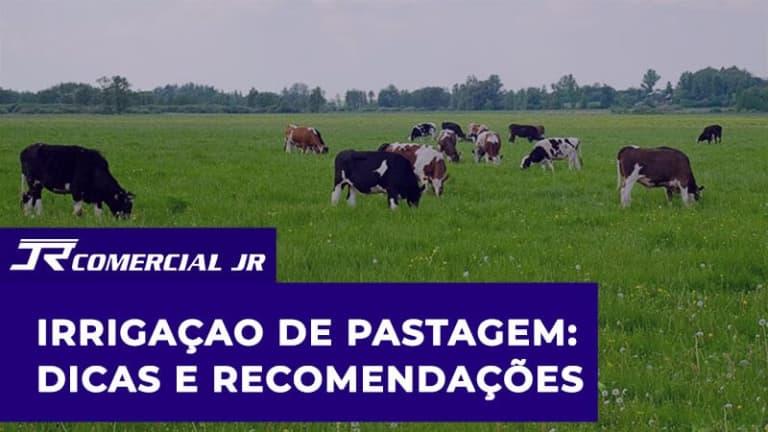 Irrigaçao de Pastagem: Dicas e Recomendações