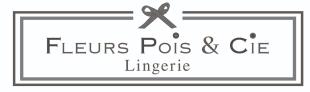 Fleurs Pois & Cie Lingerie - ARTISANAT