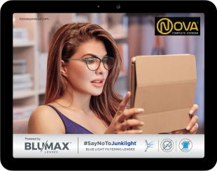 Nova Blumax - Nova Blumax is a revolutionary lens material which helps to protect from HEV Blue light & harmful UV rays. Available in both plano and with power, Blumax fits all prescriptions, including single vision, bifocal and progressive in all frame styles and sizes.