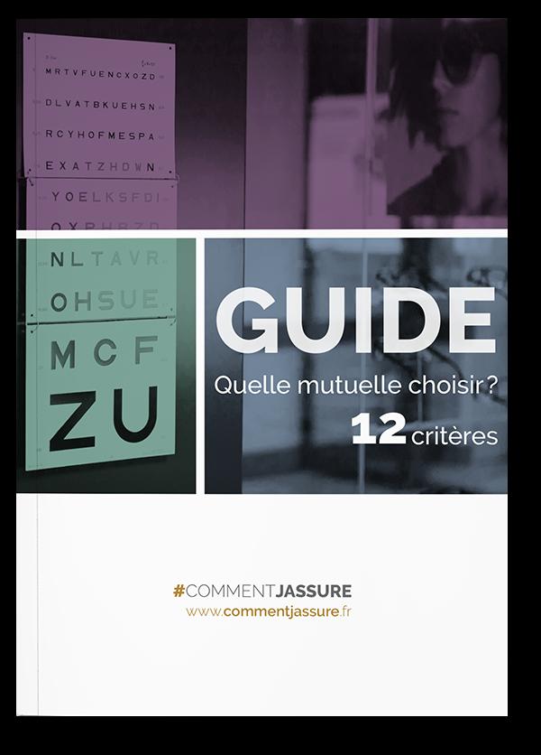 quelle mutuelle choisir ? 1 guide, 12 critères