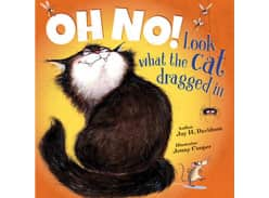 Win a copy of Oh no! Look at what the cat dragged in