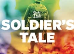 Win tickets to The Soldier's Tale