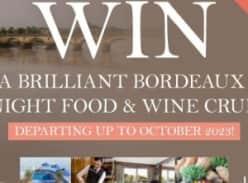 Win a 7 night brilliant bordeaux cruise for 2