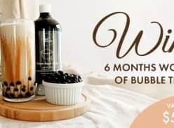 Win 6 Months worth Bubble Tea