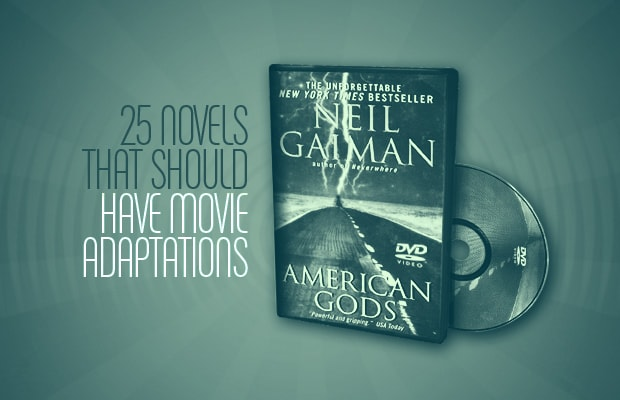 25 Novels That Should Have Movie Adaptations Complex