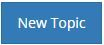 0_1455838576297_new-topic-button.JPG