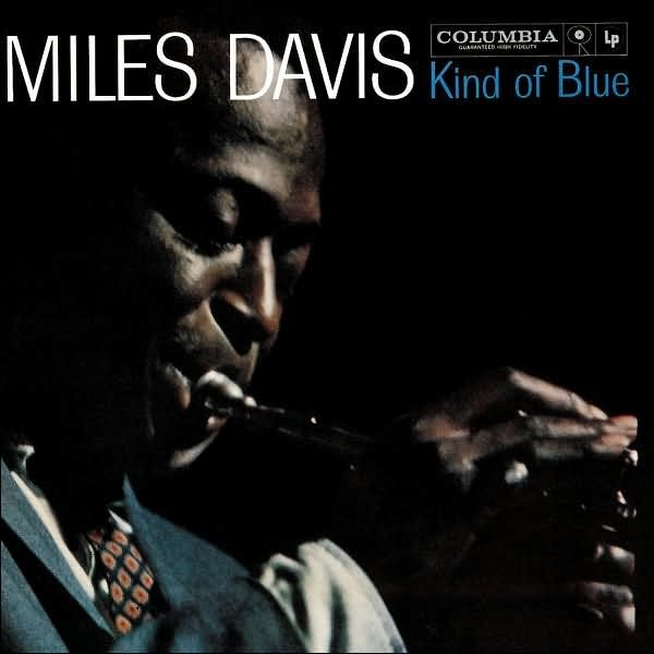 0_1471131058137_Miles-davis-Kind-Of-Blue.jpg
