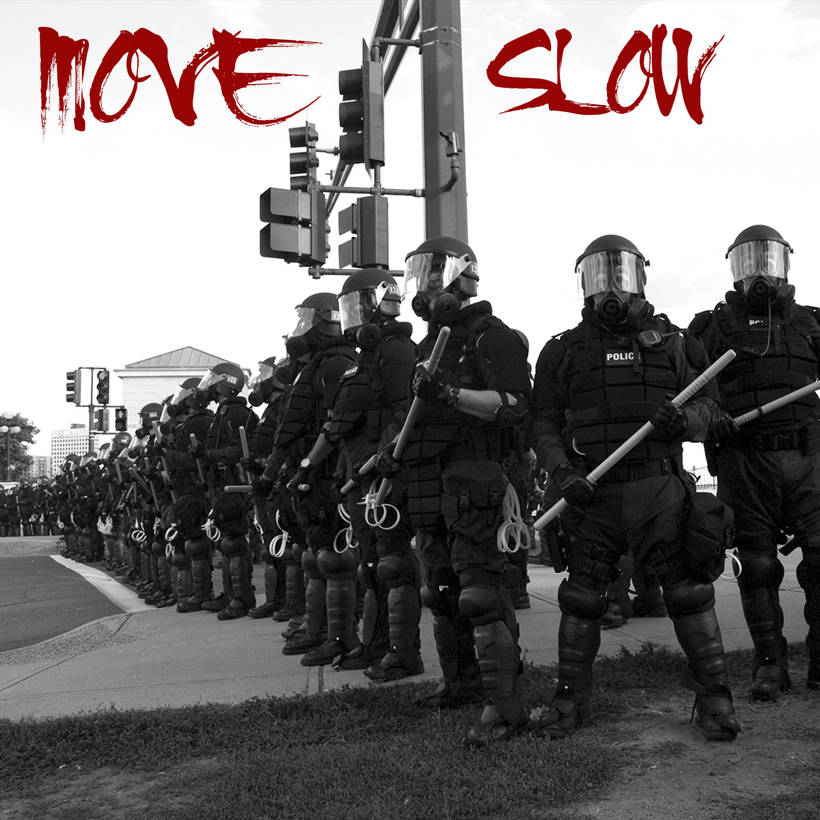 0_1471875760924_Move Slow Cover Art.jpg