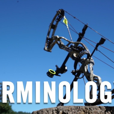 Terminology: Bow Basics with Cam Hanes