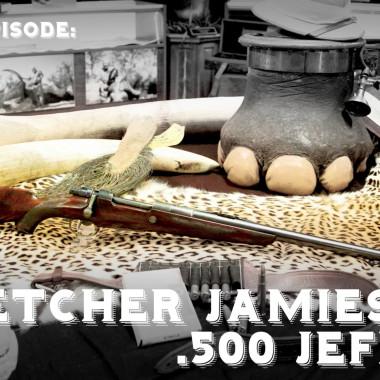 Fletcher Jamieson's .500 Jeffrey | Legendary Firearms