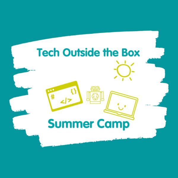 Summer Camp - Tech Outside the Box
