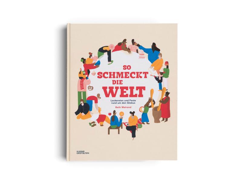 """""""So schmeckt die Welt"""", Gestalten Verlag"""