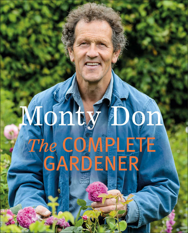 "1. Monty Don, ""The Complete Gardener"""