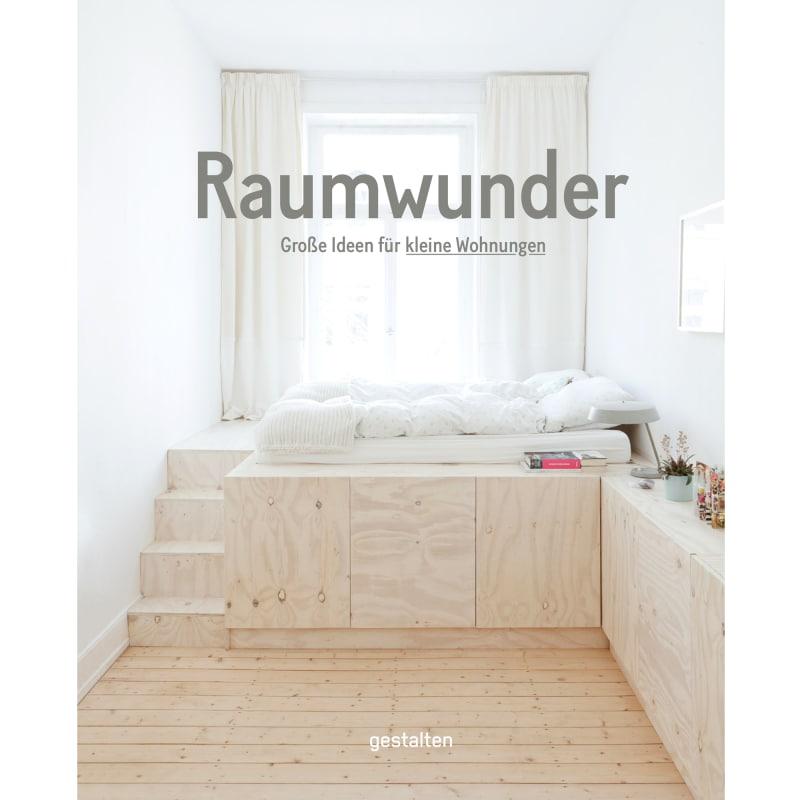"""Raumwunder. Große Ideen für kleine Wohnungen"""""""