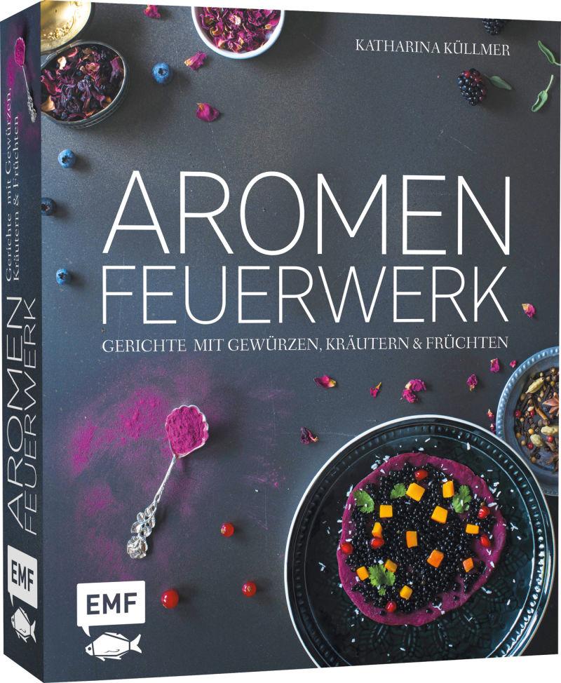 Kochbuch Aromen Feuerwerk