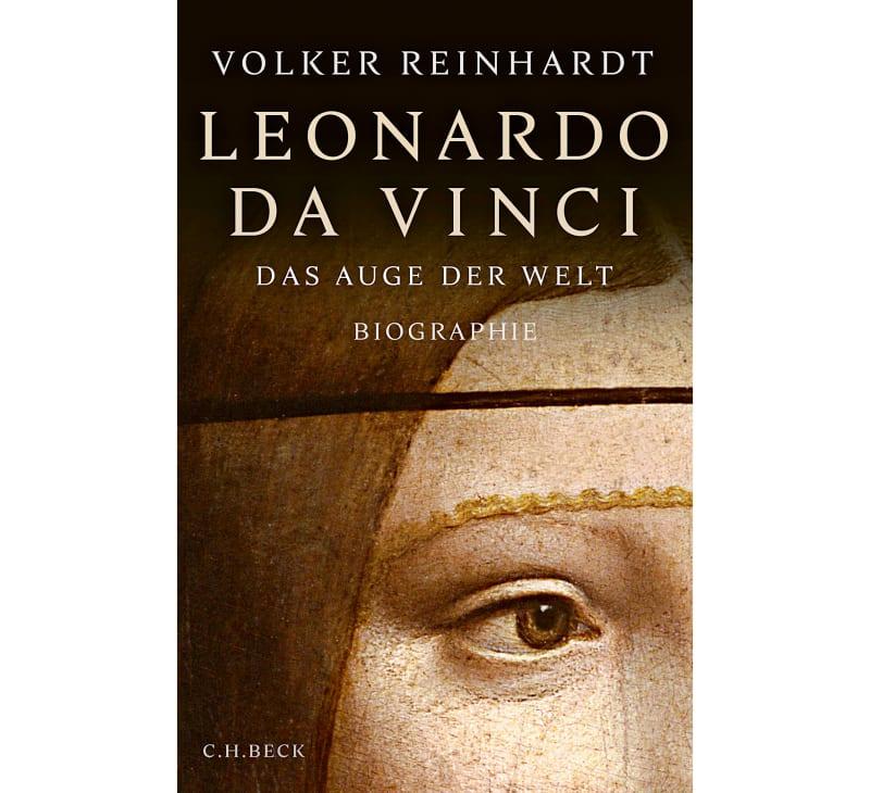 """7. Volker Reinhardt: """"Leonardo da Vinci. Das Auge der Welt"""""""