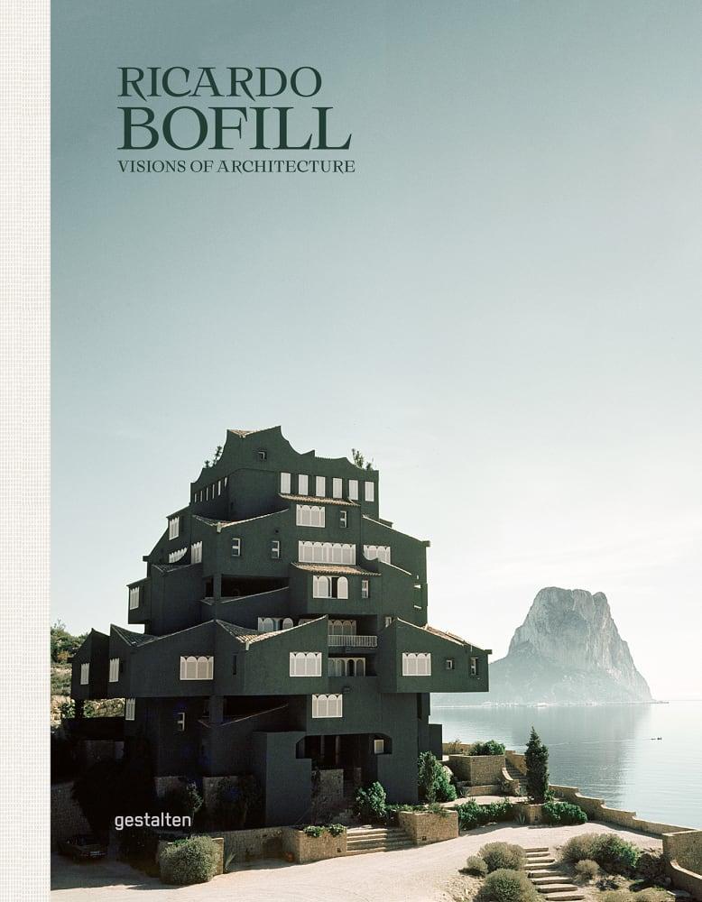 Ricardo Bofills Werkschau ist ein Must-Read für Architekturliebhaber