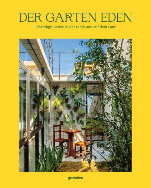 """Der Garten Eden – Lebendige Gärten in der Stadt und auf dem Land"""", 40 Euro."""