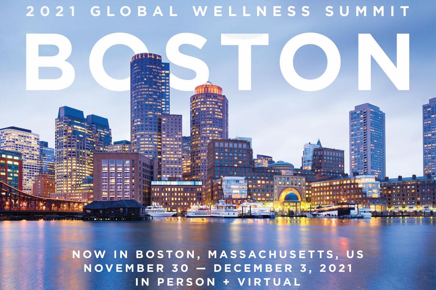 Global Wellness Summit 2021 location changed from Tel Aviv to Boston