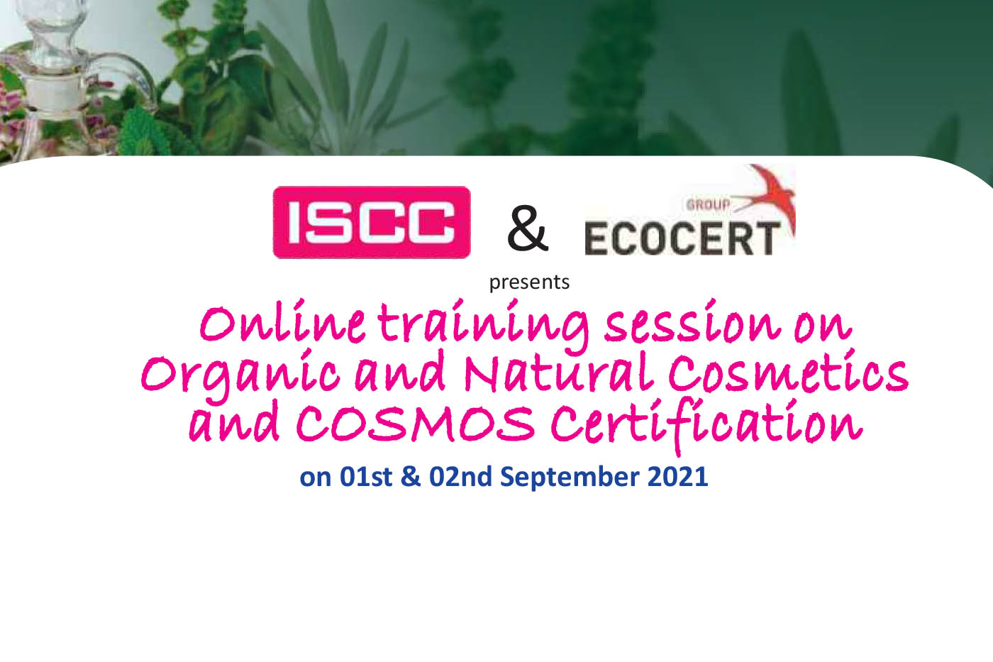 ISCC & ECOCERT present online training on Organic & Natural Cosmetics and COSMOS certification