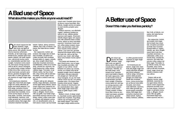 Khoảng trắng tạo không gian để thở cho các yếu tố khác.