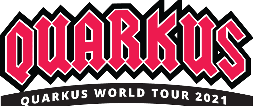 Cover image for Quarkus World Tour 2021  & why I'm not really an app server sort of person.