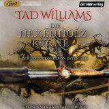 """""""Die Hexenholzkrone 2"""" von Tad Williams, gelesen von Andreas Fröhlich"""