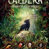 Caldera die Wächter des Dschungels von Eliot Schrefer