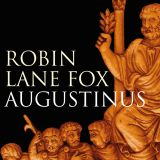 """""""Augustinus"""" von Robin Lane Fox"""