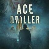 """""""Ace Driller: Das Prometheus-Gen – Teil 1"""" von Yves Patak"""