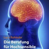 Die-Berufung-für-Hochsensible-Luca-Rohleder