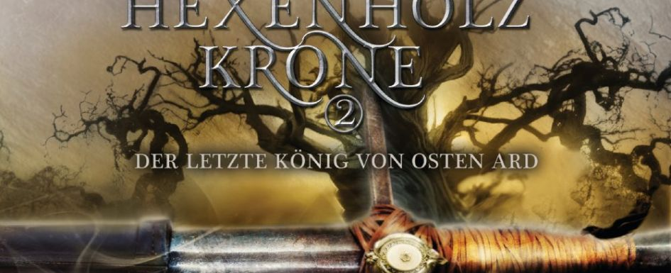 Bücherblog High FantasyTad Williams Die Hexenholzkrone hörbuch