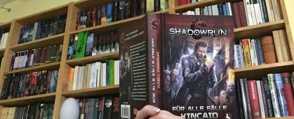 """""""SHADOWRUN. Für alle Fälle Kincaid"""" von Russel Zimmerman"""