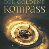 """""""Der Goldene Kompass"""" von Philip Pullman"""