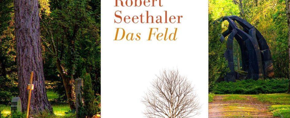 Bestseller Das Feld Robert Seethaler
