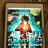 """""""Albie Bright – Ein Universum ist nicht genug"""" von Christopher Edge"""