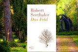 "Bestseller ""Das Feld"" von Robert Seethaler"