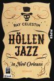 """Leseprobe von """"Höllenjazz in New Orleans"""" von Ray Celestin"""