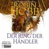 """""""Der Ring der Händler"""" von Robin Hobb, gesprochen von Matthias Lühn"""