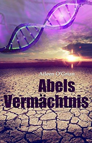 Newsletter Abels Vermächtnis von Aileen o'Grian